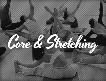 Core & Stretching
